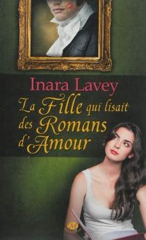 La fille qui lisait des romans d'amour - InaraLavey
