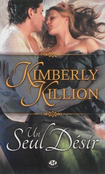 Un seul désir - KimberlyKillion