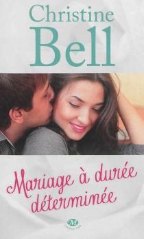 Mariage à durée déterminée - ChristineBell