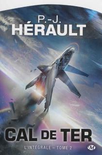 Cal de Ter : l'intégrale   Volume 2 - Paul-JeanHérault