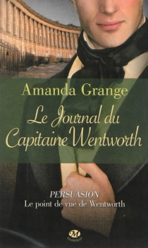 Le journal du capitaine Wentworth - Amanda Grange