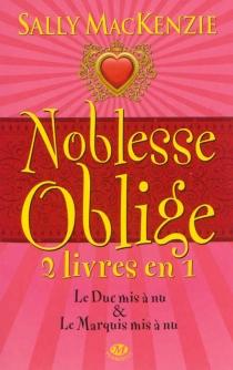 Noblesse oblige : intégrale | Volume 1, Livres 1 et 2 - SallyMacKenzie