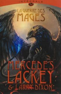 La guerre des mages : l'intégrale de la trilogie - LarryDixon