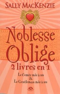 Noblesse oblige : intégrale | Volume 2, Tomes 3 et 4 - SallyMacKenzie