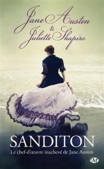 Sanditon : le chef-d'oeuvre inachevé de Jane Austen - JaneAusten