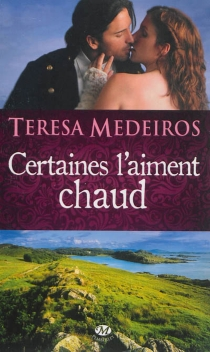 Certaines l'aiment chaud - TeresaMedeiros