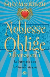 Noblesse oblige : intégrale | Volume 3, Tomes 5 et 6 - SallyMacKenzie