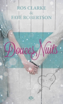 Douces nuits - Ros Clarke