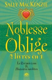 Noblesse oblige : intégrale | Volume 4 - SallyMacKenzie