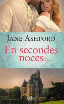 En secondes noces - Jane Ashford