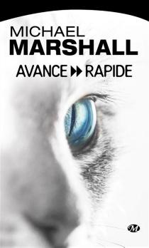 Avance rapide - MichaelMarshall
