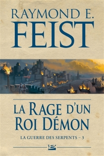 La guerre des serpents - Raymond Elias Feist