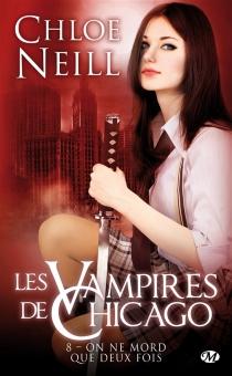 Les vampires de Chicago - ChloeNeill