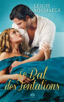 Le bal des tentations - Leigh Michaels