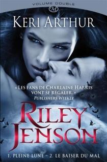 Riley Jenson : intégrale - KeriArthur