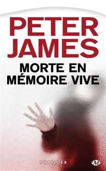 Morte en mémoire vive - Peter James