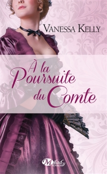 A la poursuite du comte - Vanessa Kelly