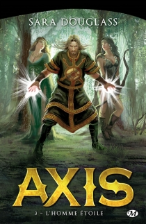 Axis : la trilogie - SaraDouglass