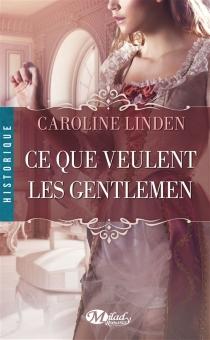 Ce que veulent les gentlemen - CarolineLinden