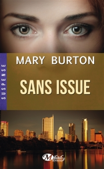 Sans issue - Mary T.Burton