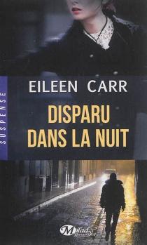 Disparu dans la nuit - EileenCarr