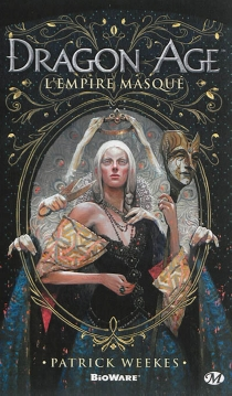 Dragon age : l'empire masqué - PatrickWeekes