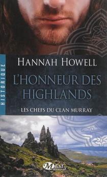 Les chefs du clan Murray - HannahHowell