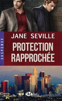 Protection rapprochée - JaneSeville