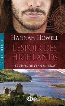 Les chefs du clan Murray - Hannah Howell