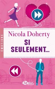 Si seulement... - NicolaDoherty