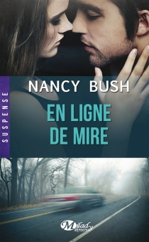 En ligne de mire - Nancy Bush