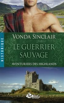 Aventuriers des Highlands - VondaSinclair