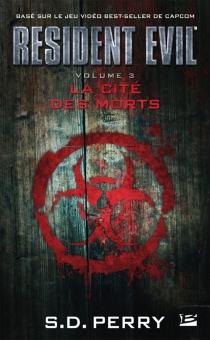 Resident evil - Stephani DanellePerry