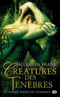 Créatures des ténèbres - Jacquelyn BethFrank