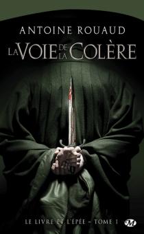 Le livre et l'épée - AntoineRouaud