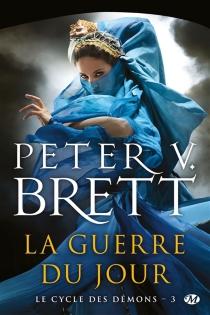 Le cycle des démons - Peter V.Brett