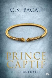 Prince captif - C.S.Pacat