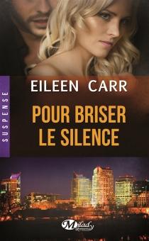 Pour briser le silence - EileenCarr