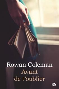 Avant de t'oublier - RowanColeman