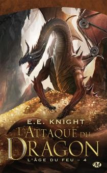 L'âge du feu - E.E.Knight