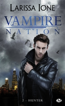 Vampire Nation - Larissa Ione