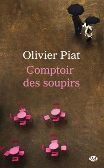 Comptoir des soupirs - OlivierPiat