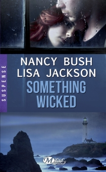 Something wicked - Nancy Bush