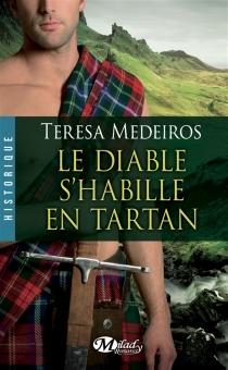 Le diable s'habille en tartan - TeresaMedeiros