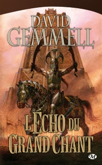L'écho du grand chant - David Gemmell