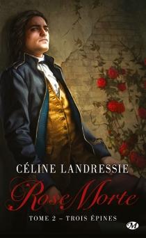 Rose Morte - CélineLandressie