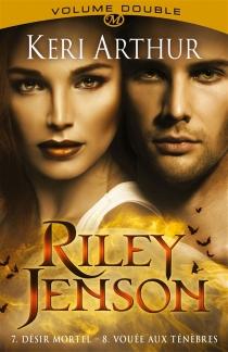 Riley Jenson : intégrale | Volume 4 - KeriArthur