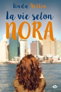 La vie selon Nora - LindaYellin