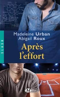 Après l'effort - AbigailRoux