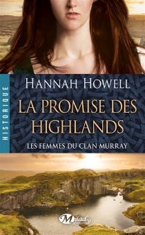Les femmes du clan Murray - Hannah Howell